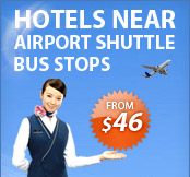Hotels near Airport Shuttle Bus Stops